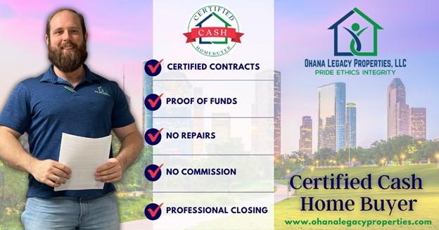 Certified Cash Home Buyer – Ohana Legacy Properties